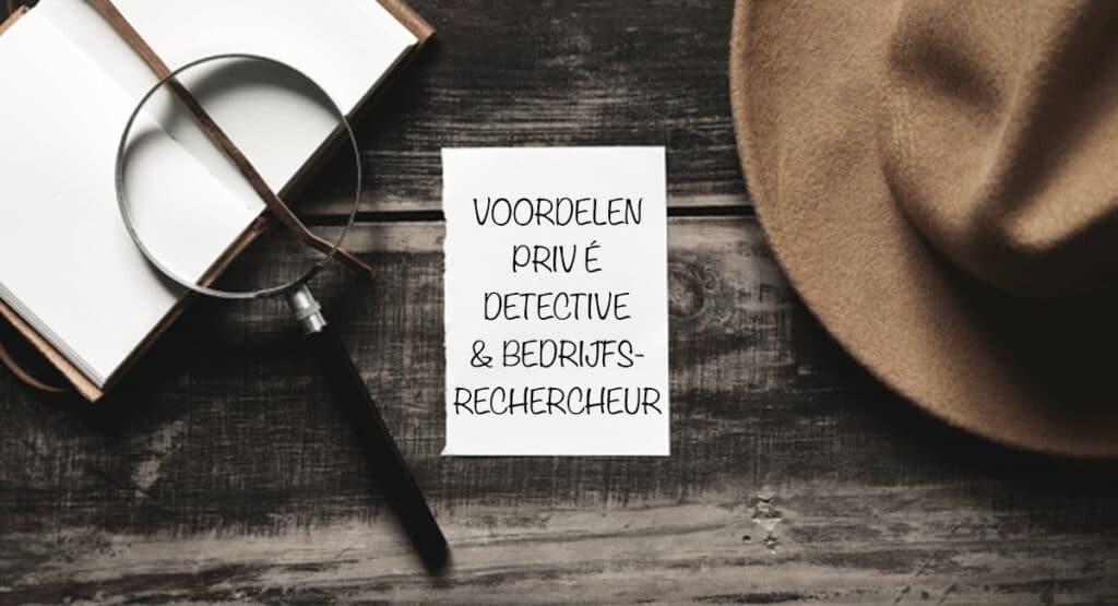 Voordelen prive detective
